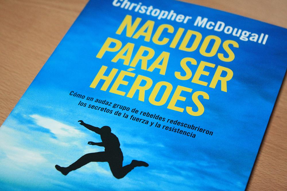 nacidos-para-ser-heroes-libro-portada2